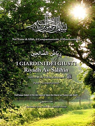 I Giardini dei Giusti - Riyadh As-Salihin: Traduzione Italiana Formato Kindle