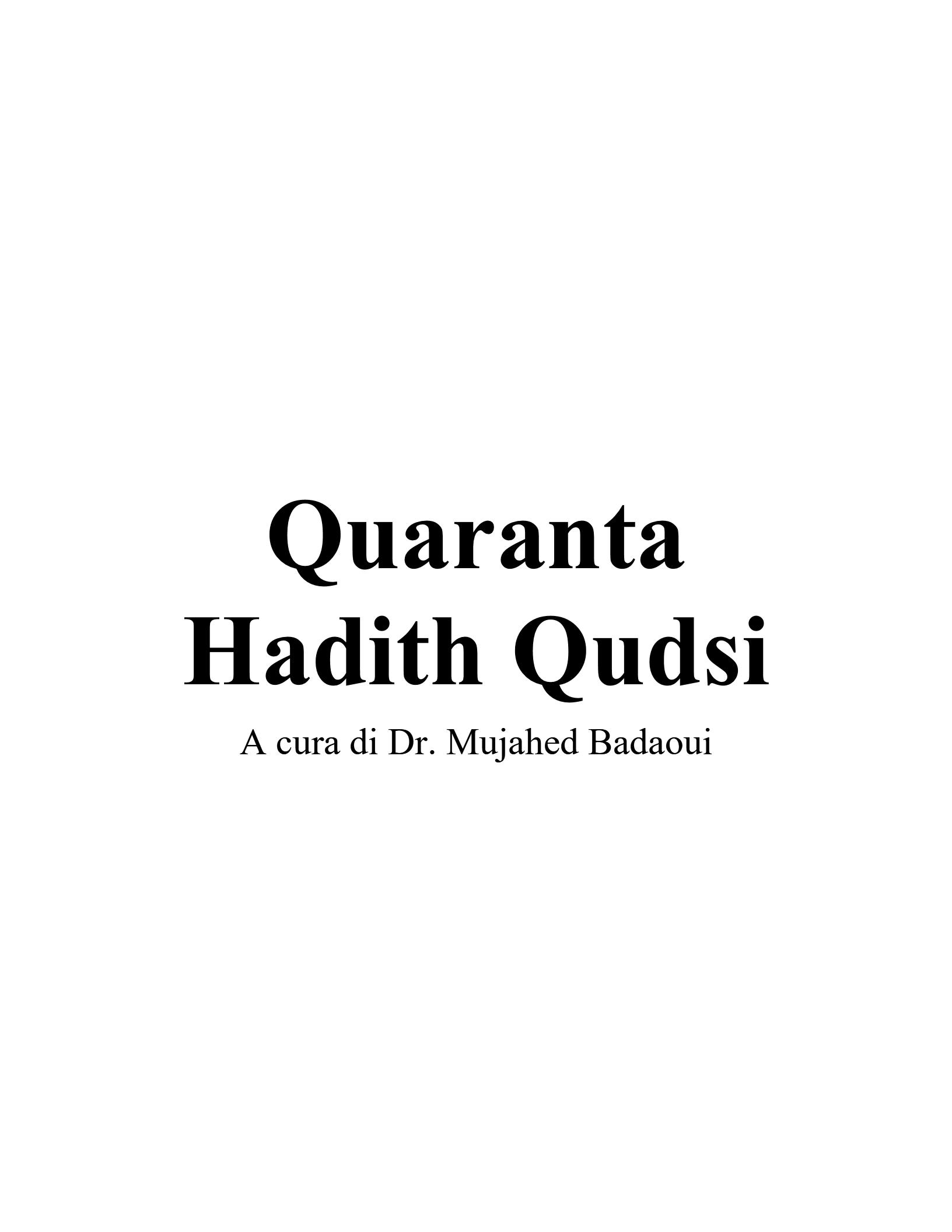 Quaranta Hadith Qudsi A cura di Dr. Mujahed Badaoui