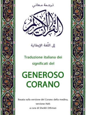 TRADUZIONE ITALIANA DEI SIGNIFICATI DEL GENEROSO CORANO A cura di Sheikh Othman
