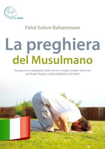 La preghiera del Musulmano Formato Kindle
