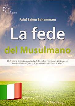 La fede del Musulmano Formato Kindle