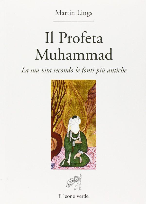 Il profeta Muhammad la vita