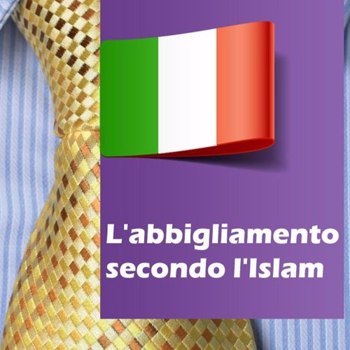 L'abbigliamento secondo l'Islam