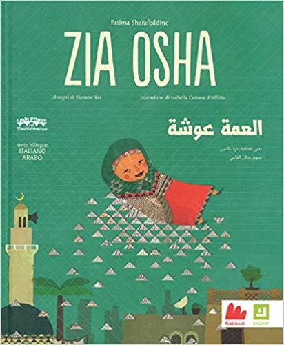 Zia Osha. Ediz. italiana e araba