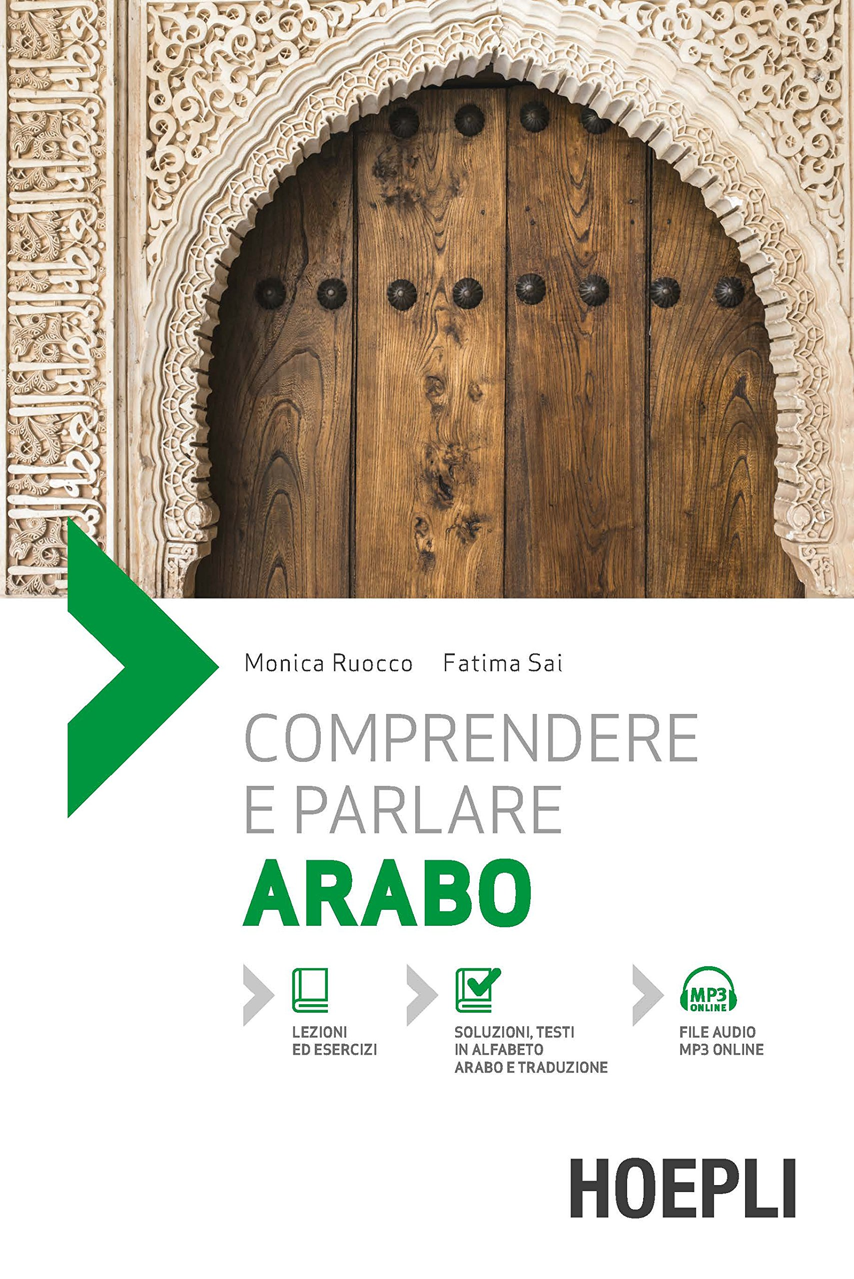 Comprendere e parlare arabo. Con File audio per il download
