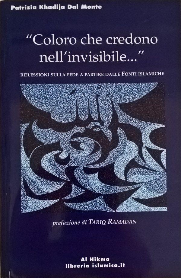 Coloro che credono nell'invisibile