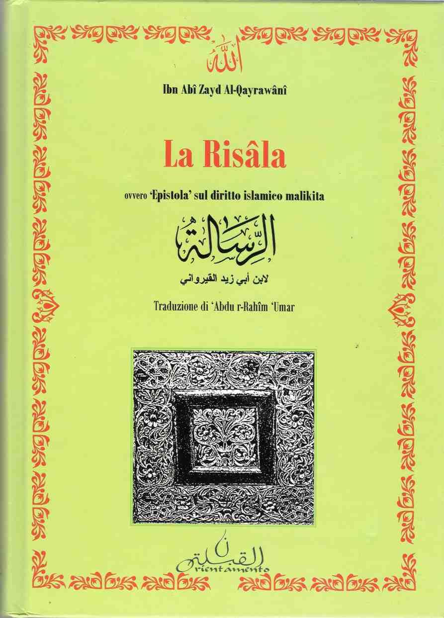 La Risala, 'Epistola' sul diritto islamico malikita (arabo-italiano)