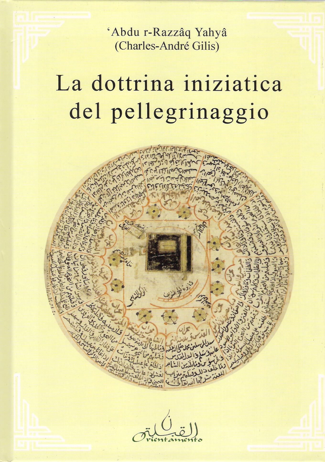 a dottrina iniziatica del pellegrinaggio