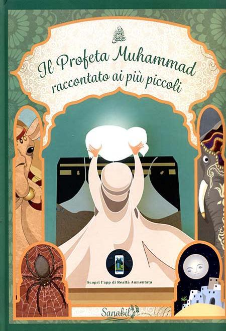 Il Profeta Muhammad (ﷺ) raccontato ai bambini