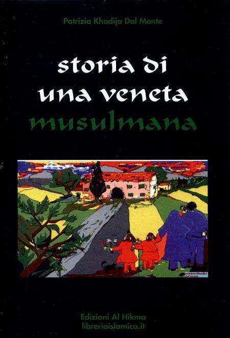 Storia di una veneta musulmana